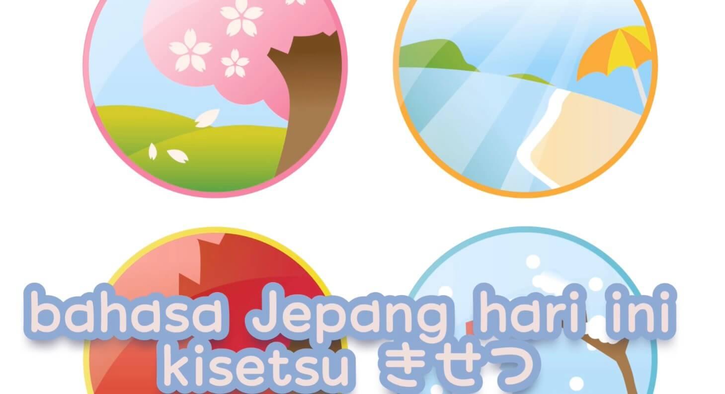 Musim dalam bahasa Indonesia (Kisetsu) – Belajar Bahasa Jepang