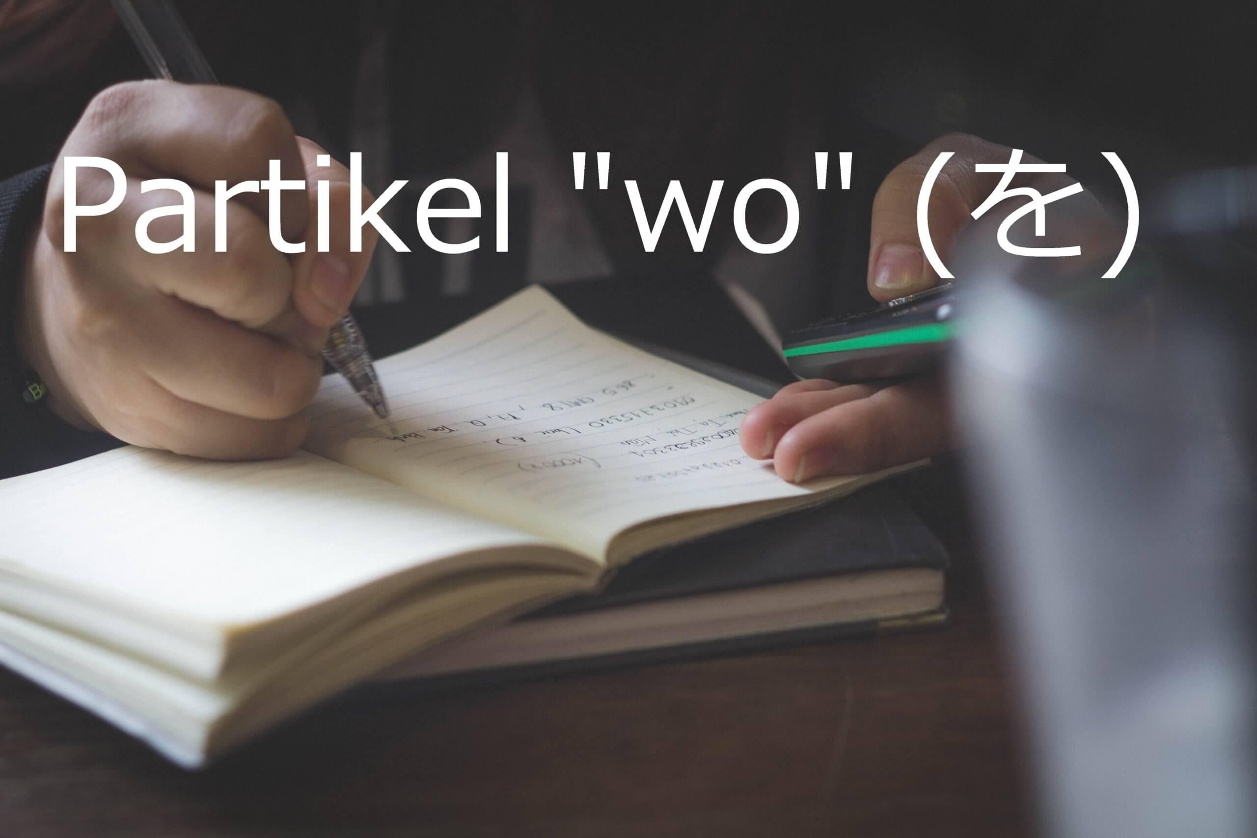 "Partikel ""wo"" – Belajar Bahasa Jepang"