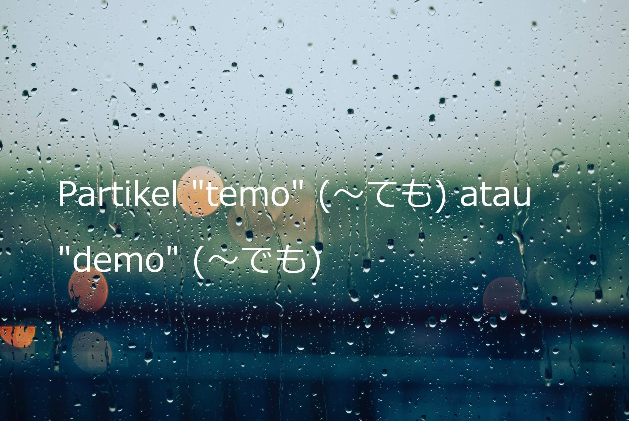 """Partikel """"temo"""" atau """"demo"""" – Belajar Bahasa Jepang"""