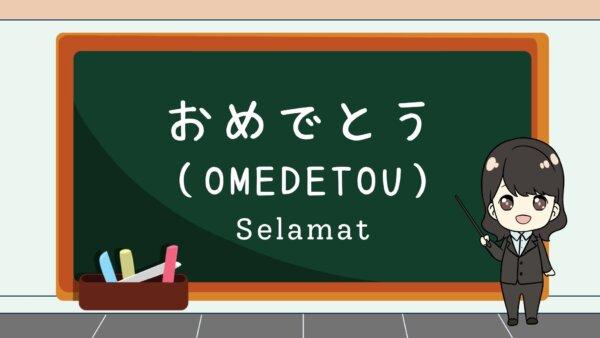 Omedetou (Selamat)  – Belajar Bahasa Jepang